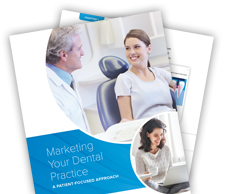 Guide to Dental Marketing: A Patient-Focused Approach